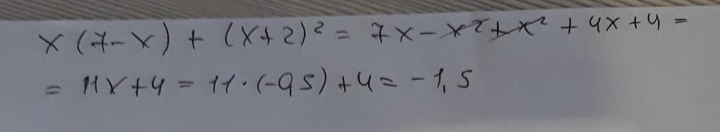 Упростите вырожение x (7-x) + (x+2)^2 Найдите его
