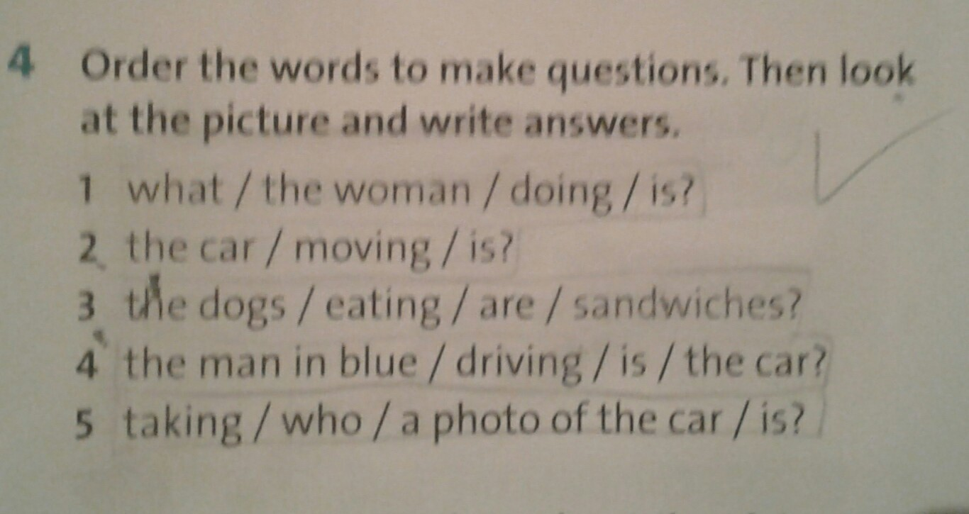 Order the words to make questions. Then look at