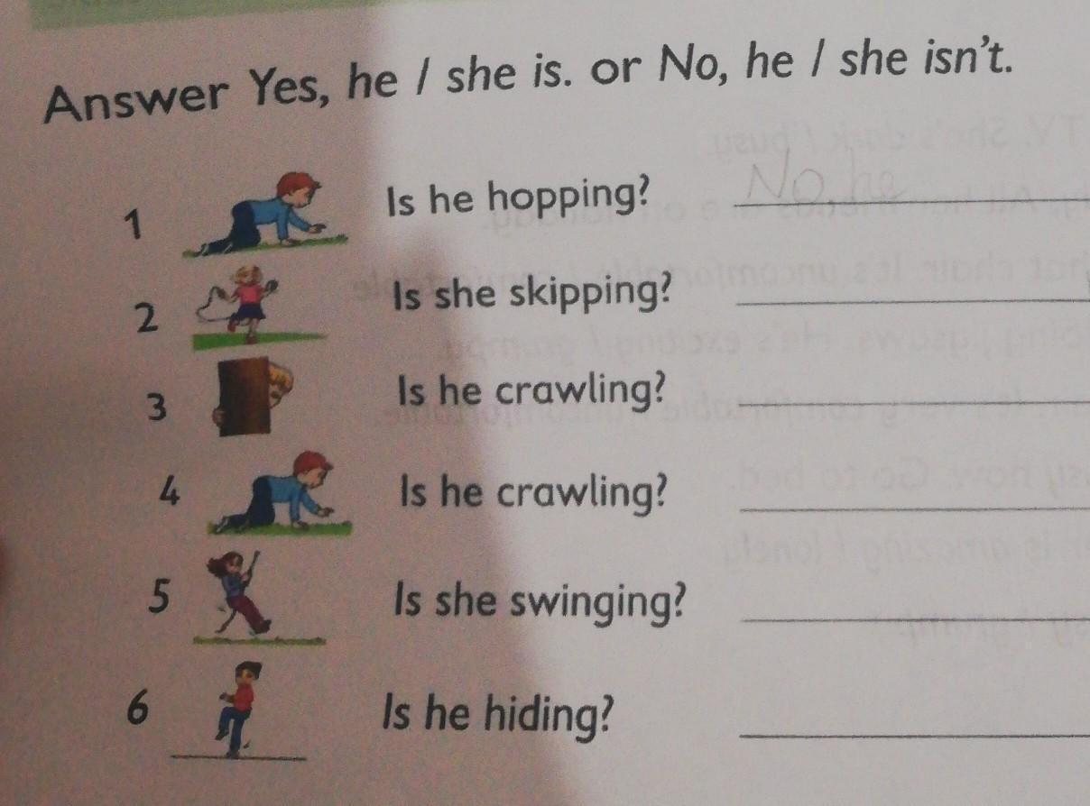 СРОЧНО АНГЛ. ЯЗ Answer Yes,he / she is. No, he /
