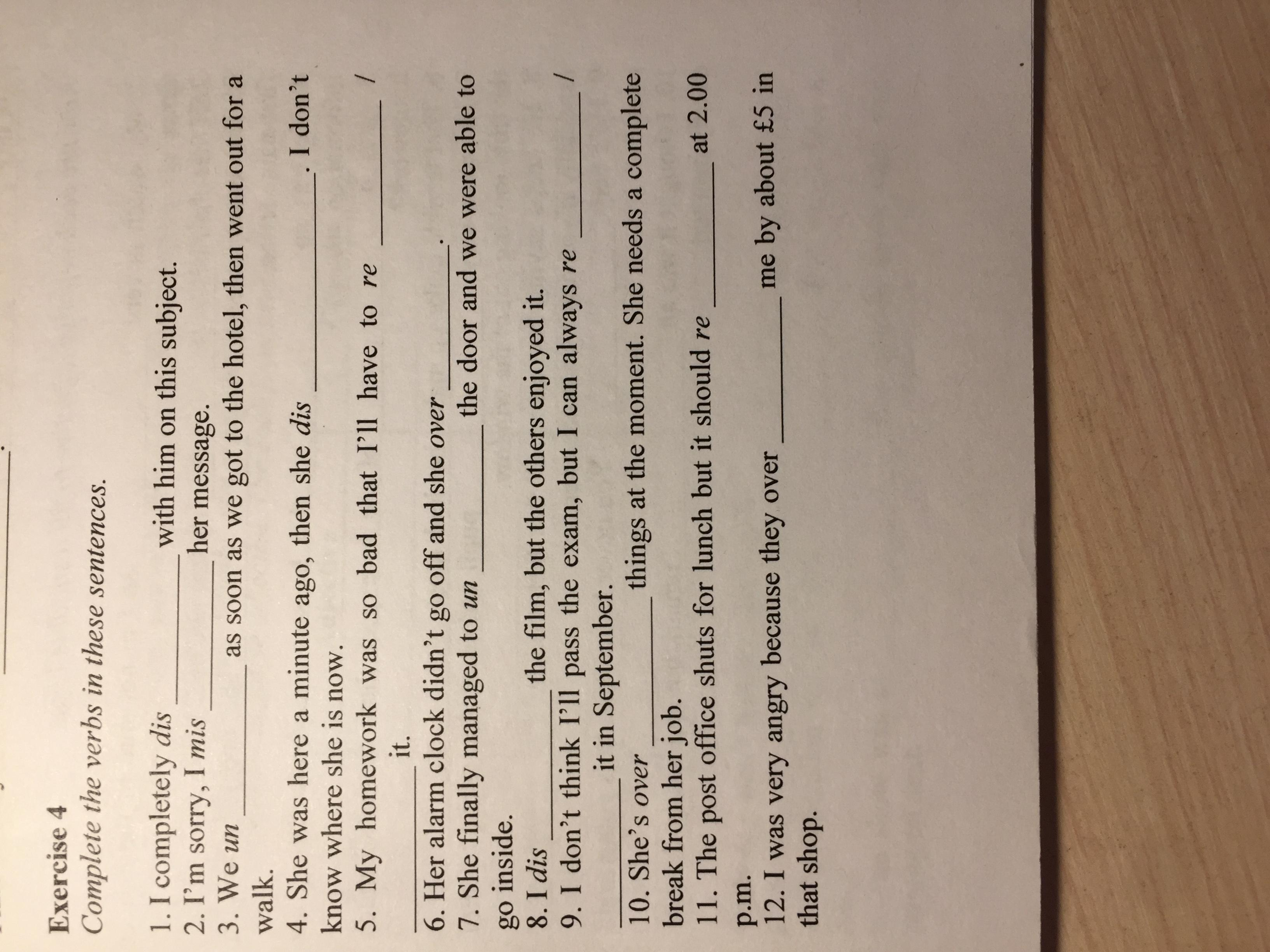 Complete the verbs in these sentences Помогите
