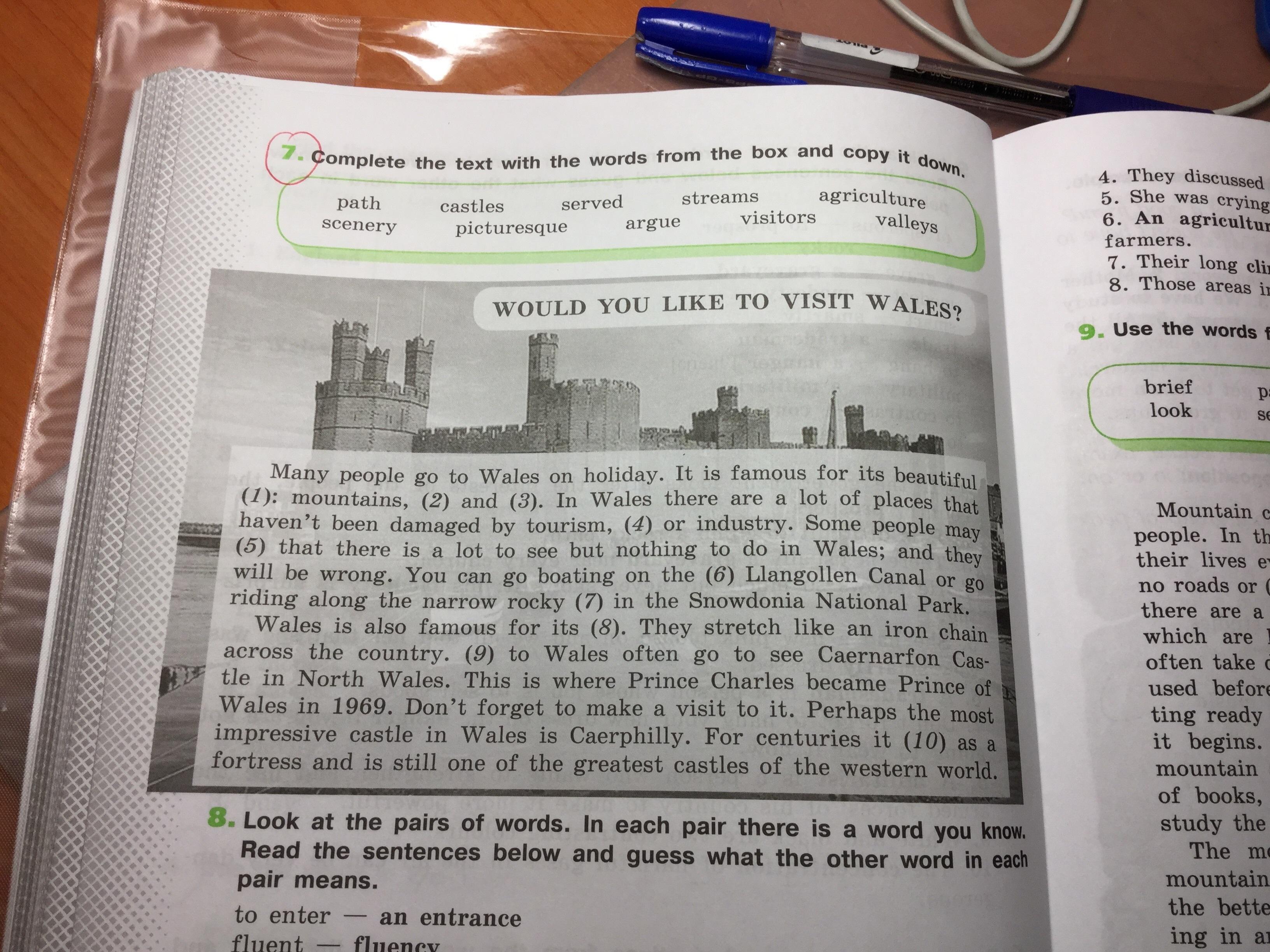 Would you like to visit Wales? Помогите пожалуйста вставить слова в текст. В английском я не шарю, но объяснений в учебнике нет