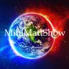 MiniMattShow